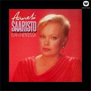 Anneli Saaristo: Elän hetkessä