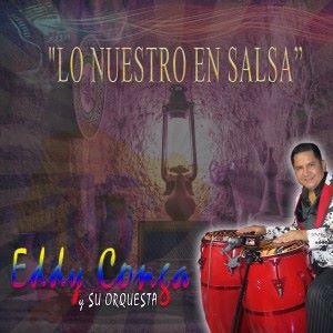Eddy Conga y su Orquesta: Lo Nuestro en Salsa