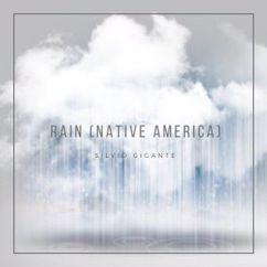 Silvio Gigante: Rain Native America