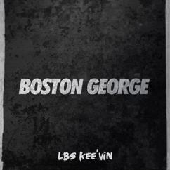 LBS Kee'vin: Boston George
