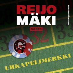 Reijo Mäki: Uhkapelimerkki