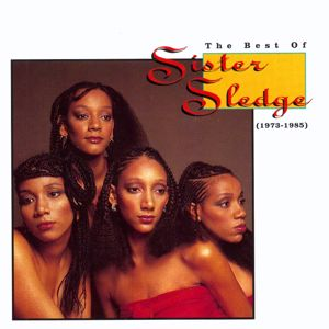 Sister Sledge: Got to Love Somebody
