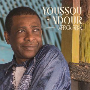 Youssou Ndour: Africa Rekk