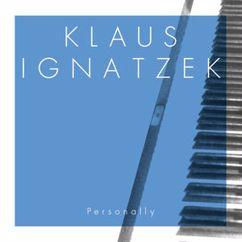 Klaus Ignatzek: Personally