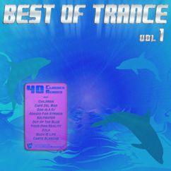 Various Artists: Best Of Trance - Top 40 Classics Remixed (Vol. 1)