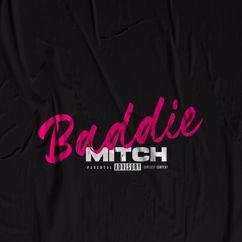 Mitch: Baddie