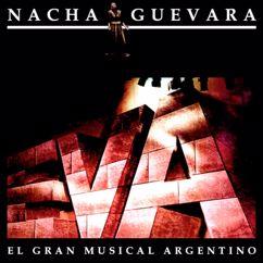 Nacha Guevara: Eva (El Gran Musical Argentino)