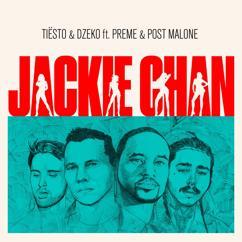 Tiësto, Dzeko, Preme, Post Malone: Jackie Chan