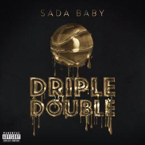 Sada Baby: Driple Double