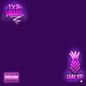 LX, Maxwell: Leak EP (Teil 1)