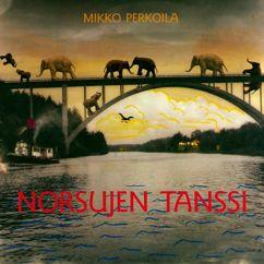 Mikko Perkoila: Norsujen Tanssi