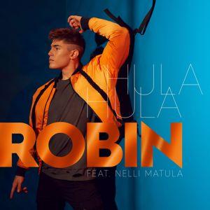 Robin, Nelli Matula: Hula Hula