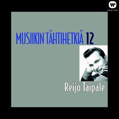 Reijo Taipale: Musiikin tähtihetkiä 12 - Reijo Taipale