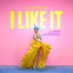 Cardi B, Kontra K, AK Ausserkontrolle: I Like It (feat. Kontra K and AK Ausserkontrolle)