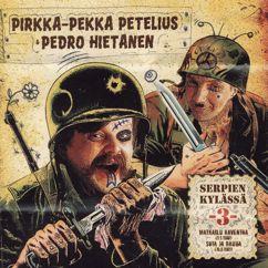 Pirkka-Pekka Petelius, Pedro Hietanen: Serpien Kylässä 3