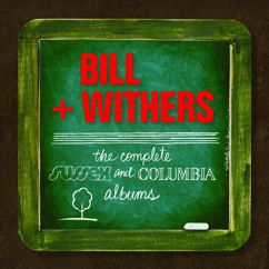 Bill Withers: Complete Sussex & Columbia Album Masters