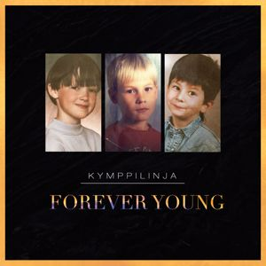 Kymppilinja: Forever Young