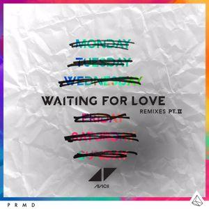 Avicii: Waiting For Love (Remixes Pt. II)