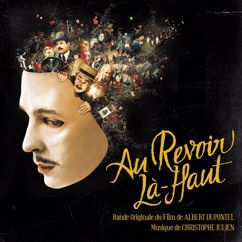 Christophe Julien: Au-Revoir Là-Haut (Original Motion Picture Soundtrack)
