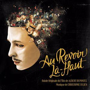 Christophe Julien: Au-Revoir Là-Haut (Original Motion Picture Soundtrack)