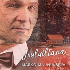 Marko Maunuksela: Jouluiltana LIVE