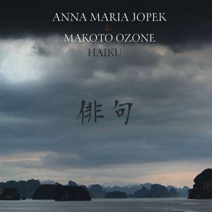 Anna Maria Jopek, Makoto Ozone: Haiku