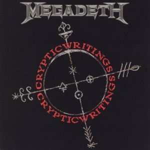 Megadeth: Cryptic Writings (Remastered 2004 / Remixed / Expanded Edition)