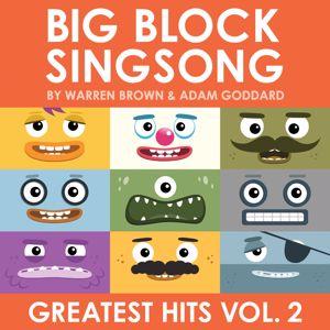 Big Block Singsong: Greatest Hits, Vol. 2