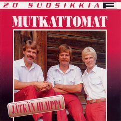 Mutkattomat: 20 Suosikkia / Jätkän humppa