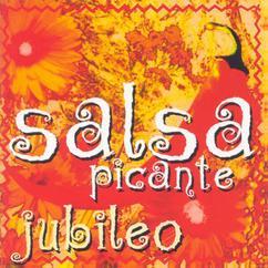 Salsa Picante: Jubileo
