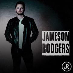 Jameson Rodgers: Jameson Rodgers