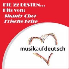 Shanty Chor Frische Brise & Shanty Kids: Pieselotten Tango
