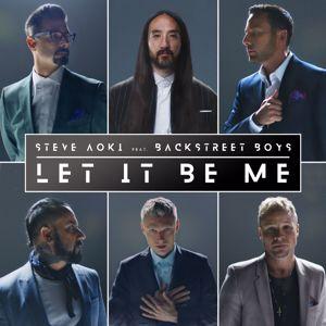 Steve Aoki & Backstreet Boys: Let It Be Me
