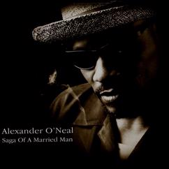 Alexander O'Neal: Saga Of A Married Man