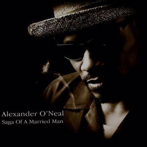 Alexander O'Neal: Saga Of A Married Man