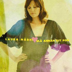 Laura Närhi: Mä annan sut pois (Radio Edit)