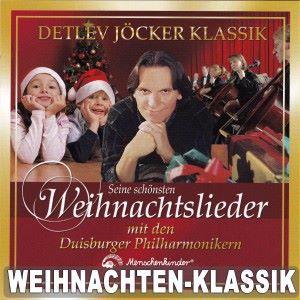 Detlev Jöcker: Seine schönsten Weihnachtslieder - Klassik