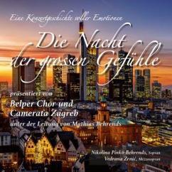 Belper Chor & Camerata Zagreb: Die Nacht der grossen Gefühle