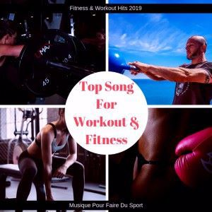 Fitness & Workout Hits 2019: Top Song for Workout & Fitness