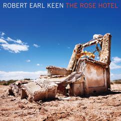 Robert Earl Keen: The Rose Hotel (Amazon Exclusive)