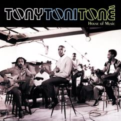 Tony! Toni! Toné!: Wild Child (Album Version)