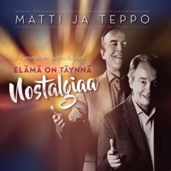 Matti ja Teppo: Nostalgiaa