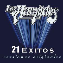 Los Humildes: 21 Exitos Versiones Originales