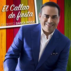 Gilberto Santa Rosa: El Callao de Fiesta