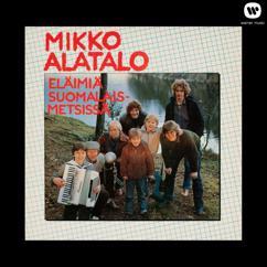 Mikko Alatalo: Eläimiä suomalaismetsissä
