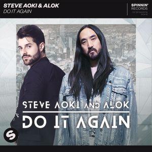 Steve Aoki & Alok: Do It Again
