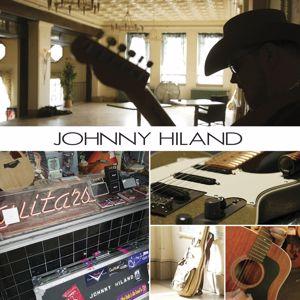 Johnny Hiland: Johnny Hiland