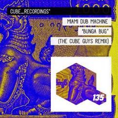 Miami Dub Machine: Bunga Bug