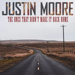 Justin Moore: The Ones That Didn't Make It Back Home