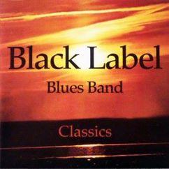 Black Label Blues Band (Swe): Classics